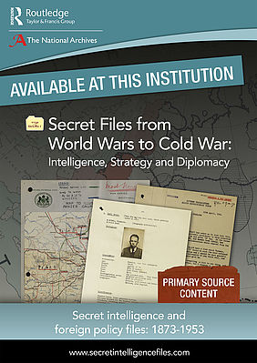 Secret Files from World Wars to Cold War | © Routledge, Taylor & Francis Group