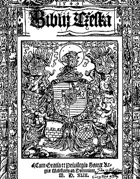 Cover of the Biblij Cžeská of Melantrich z Aventina, Jirí, d. 1511 – 1580 and Netolické, Bartolomej, d. 1552, printed in Prague in 1549 | © Brill