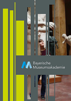 Bavarian Museum Academy, cover of the information brochure | © Bavarian Museum Academy