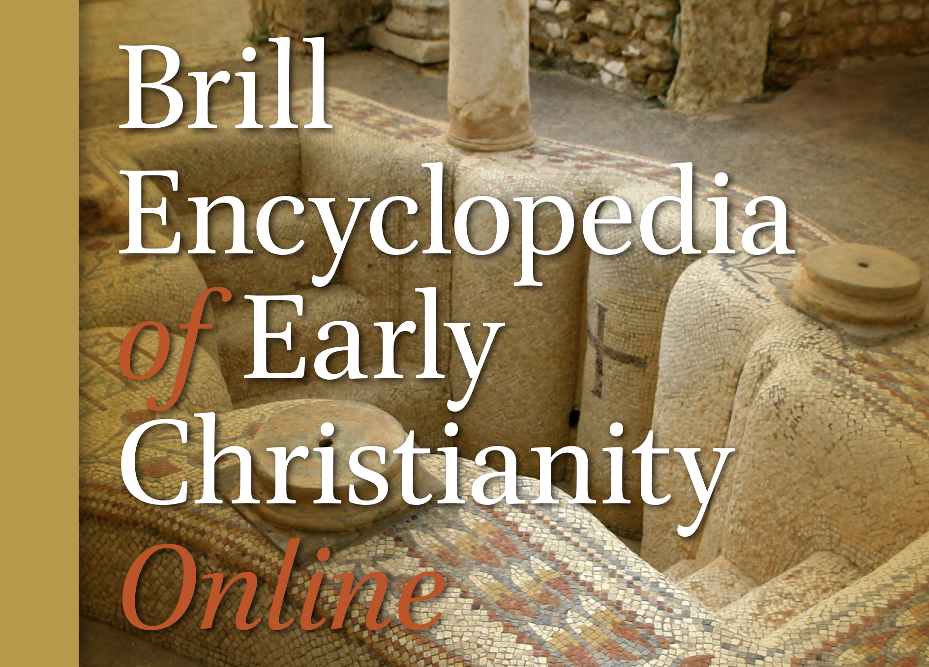 New online reference work: Brill Encyclopedia of Early Christianity